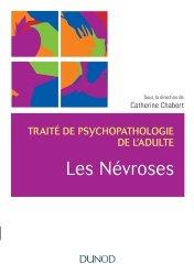 Dernières parutions sur Psychoses - Névroses, Les névroses
