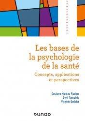 Dernières parutions sur Psychologie générale et clinique, Les bases de la psychologie de la santé