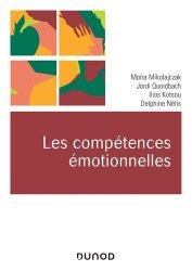 Dernières parutions sur Psychologie cognitive, Les compétences émotionnelles