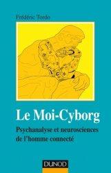 Dernières parutions dans Psychismes, Le Moi-Cyborg