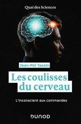 Dernières parutions dans Quai des sciences, Les coulisses du cerveau