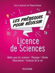 Dernières parutions dans Hors collection, Les pré-requis pour réussir - Licence de Sciences