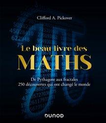 Dernières parutions sur Histoire des maths, Le Beau Livre des Maths