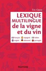 Dernières parutions sur Viticulture, Lexique multilingue de la vigne et du vin