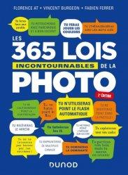Dernières parutions sur Prise de vue, Les 365 lois incontournables de la photo - 2e éd.