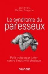 Dernières parutions dans Hors collection, Le syndrome du paresseux