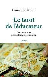 Dernières parutions sur Questions d'éducation, Le tarot de l'éducateur