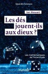 Dernières parutions sur Histoire des maths, Les dés jouent-ils aux dieux?