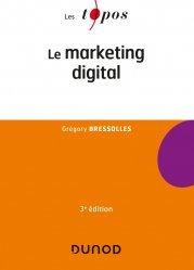 Dernières parutions sur Informatique d'entreprise, Le marketing digital - 3e éd.