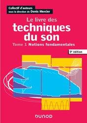 Dernières parutions sur Audio, Le livre des techniques du son