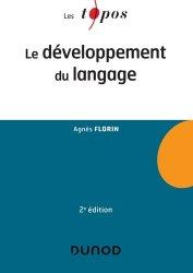 Dernières parutions sur Neuropsychologie, Le développement du langage