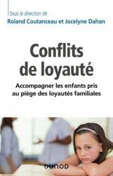Dernières parutions dans Enfances, Les conflits de loyauté