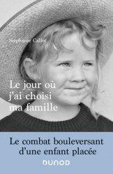 Dernières parutions dans Hors collection, Le jour où j'ai choisi ma famille - Le combat bouleversant d'une enfant placée