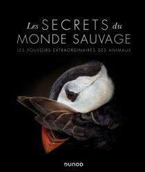 Dernières parutions sur Animaux, Les secrets du monde sauvage