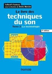 Dernières parutions sur Audio, Le livre des techniques du son - 5e éd. T2
