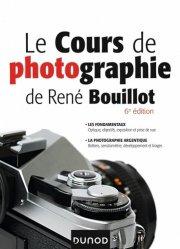Dernières parutions dans Hors collection, Le cours de photographie