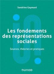 Dernières parutions sur Psychologie sociale, Les fondements des représentations sociales