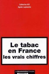 Souvent acheté avec Sevrage tabagique des clés indispensables pour les praticiens, le Le tabac en France les vrais chiffres