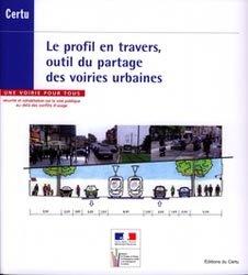 Dernières parutions dans Références, Le profil en travers, outil du partage des voiries urbaines
