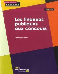 Dernières parutions sur Concours administratifs, Les finances publiques aux concours. Edition 2020