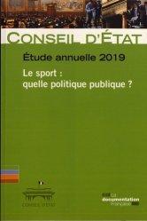 Dernières parutions sur Politiques publiques, Le sport : quelle politique publique ? Etude annuelle 2019