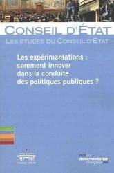 Dernières parutions sur Politiques publiques, Les expérimentations : comment innover dans la conduite des politiques publiques ?