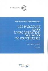 Dernières parutions sur Qualité et organisation des soins, Les parcours dans l'organisation des soins de psychiatrie