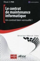 Dernières parutions dans Droit & PME, Le contrat de maintenance informatique. Un contrat bien verrouillé !