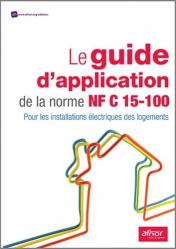 Souvent acheté avec Installations de gaz dans les bâtiments d'habitation, le Le guide d'application de la norme NF C15-100