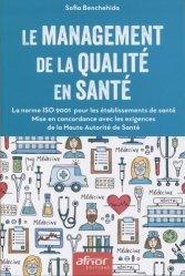 Dernières parutions sur Management - Ressources humaines, Le management de la qualité en santé