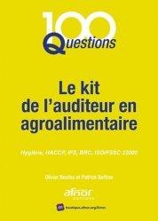 Dernières parutions sur Droit de l'hygiène alimentaire, Le kit de l'auditeur en agroalimentaire