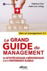 Dernières parutions sur Sciences médicales, Le grand guide du management des activités sociales et médicosociales et de la performance globale
