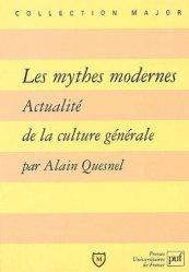 Dernières parutions dans Major, Les mythes modernes. Actualité de la culture générale
