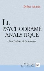 Dernières parutions dans Bibliothèque de psychanalyse, Le psychodrame analytique. Chez l'enfant et l'adolescent