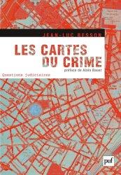 Dernières parutions dans Questions judiciaires, Les cartes du crime