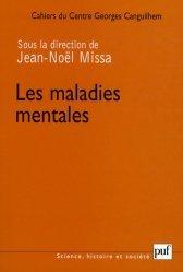 Dernières parutions dans Science, histoire et société, Les Cahiers du Centre Georges-Canguilhem N° 2 : Les maladies mentales