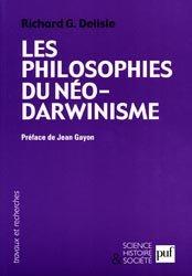Dernières parutions dans Science, histoire et société, Les philosophies du Néo-Darwinisme