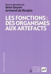 Dernières parutions dans Science, histoire et société, Les fonctions:  Des organismes aux artefacts