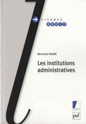 Dernières parutions dans Licence droit, Les institutions administratives