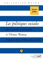 Dernières parutions dans Major, Les politiques sociales. Droit du travail, politiques de l'emploi et de la cohésion sociale
