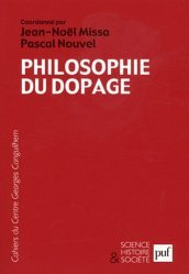 Dernières parutions dans Science, histoire et société, Les Cahiers du Centre Georges-Canguilhem N° 5 : Philosophie du dopage