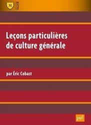 Dernières parutions dans Major, Leçons particulières de culture générale. 7e édition