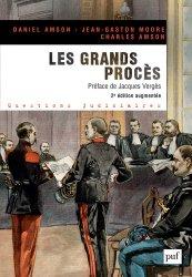 Dernières parutions dans Questions judiciaires, Les grands procès. 2e édition revue et augmentée