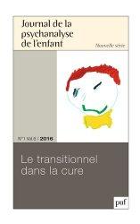 Dernières parutions dans Journal de la psychanalyse de l'enfant, Le transitionnel dans la cure