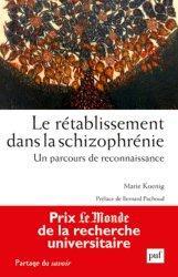 Dernières parutions dans Partage du savoir, Le rétablissement dans la schizophrénie
