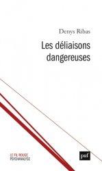 Dernières parutions dans Le fil rouge, Les déliaisons pulsionnelles