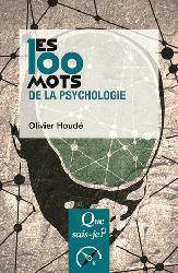 Nouvelle édition Les 100 mots de la psychologie