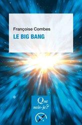 Souvent acheté avec Atlas d'embryologie descriptive, le Le Big Bang