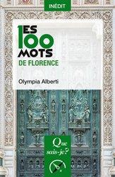 Dernières parutions sur Périodes - Styles, Les 100 mots de Florence