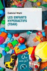 Dernières parutions sur Psychopathologie de l'enfant, Les enfants hyperactifs ( TDAH)